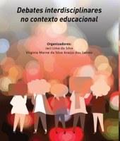 Livro Debates Interdisciplinares no Contexto Educacional é lançado durante eventos de pesquisa