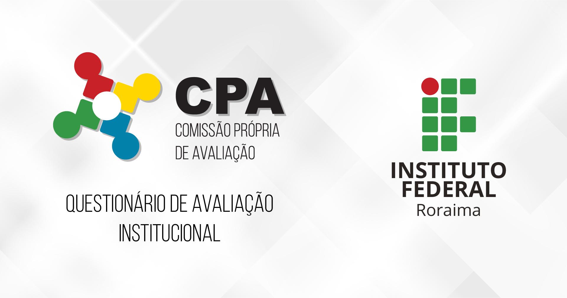 AVALIAÇÃO INSTITUCIONAL – Disponível questionário on-line para servidores e estudantes do IFRR