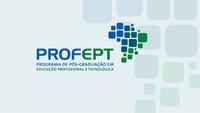 PROFEPT – Aberto prazo para credenciamento de docentes no mestrado da Rede Federal